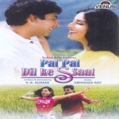 Pal Pal Dil Ke Ssaat Songs