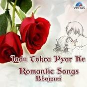 Romantic Bhojpuri Song on Bollywood Tune Songs