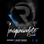 Imaginándote (feat. Daddy Yankee) [Kizomba Version] Song