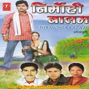 Nirmohi Baalam Songs