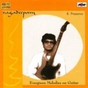 Evergreen Melodies On Guitar By R Prasanna  Songs
