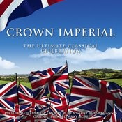 Crown Imperial: The Ultimate Classical Celebration Songs