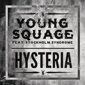 Hysteria (feat. Stockholm Syndrome) Songs