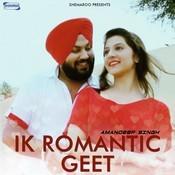 Ik Romantic Geet Songs