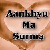 Aankhyu Ma Surma Songs