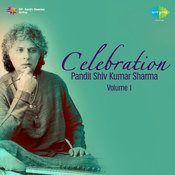 Celebration - Pandit Shiv Kumar Sharma Vol 1  Songs