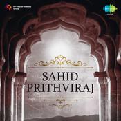 Sahid Prthviraj Songs