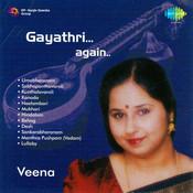 Gayathri Again - Carnatic Veena  Songs