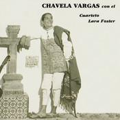 Chavela Vargas Con el Cuarteto Lara Foster Songs