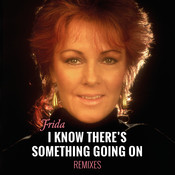 I Know There's Something Going On (Remixes) Songs