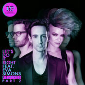 Let's Do It Right - The Remixes Part 2 Songs