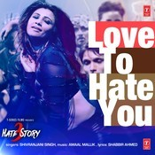 Love To Hate You Song