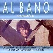 Al Bano En Espanol Songs