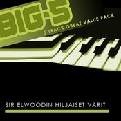 Big-5: Sir Elwoodin Hiljaiset Värit Songs