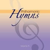 Philharmonic Hymns - Orchestral Hymns Vol. 5 Songs