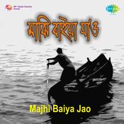 Majhi Baiya Jao Songs