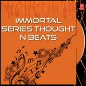 Immortal Series Thought N Beats Songs