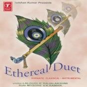 Ethereal Duet (Karnatic Classical Instrumental) Songs