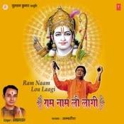 Ram Naam Lou Laagi Songs