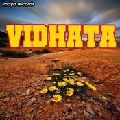 Vidhata Song