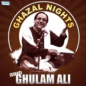 Ghazal Nights With Ghulam Ali Songs
