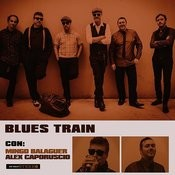 Blues Train Con Mingo Balaguer Y Alex Caporuscio Songs