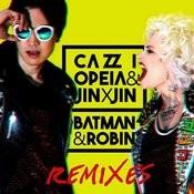 Batman & Robin (Remixes) Songs