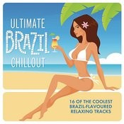 Ultimate Brazil Chillout Album Songs