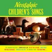 Nostalgic Children's Songs Songs