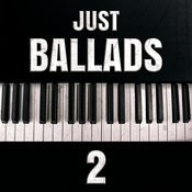 Just Ballads 2 Songs