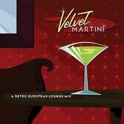 Velvet Martini Songs