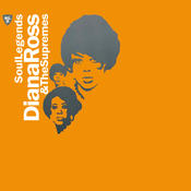 Soul Legends - Diana Ross & The Supremes Songs