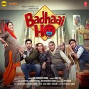 Badhaai Ho Songs