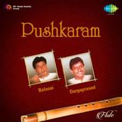 Pushkaram Balasai Durgaprasad Flute Songs