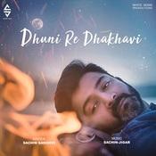 Dhuni Re Dhakhavi Sachin Sanghvi Full Mp3 Song
