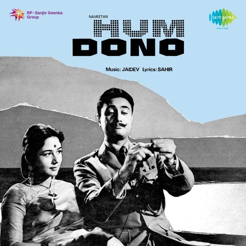 Hum Dono Songs: Download Hum Dono 1961 movie MP3 Songs or