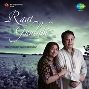 Raat Gulabi - Mitalee And Bhupinder Singh Songs