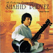 An Enchanting Evening With Ustad Shahid Parvez Songs