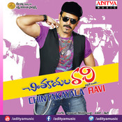 Chintakayala Ravi Songs