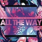 All The Way (Scndl Remix) Song