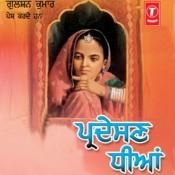 Pardesan Dheeyan Songs