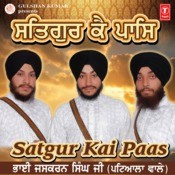 Satgur Kay Pass Songs
