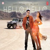 Hello Hello - Gippy Grewal Songs