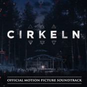 Cirkeln (Official Motion Picture Soundtrack) Songs