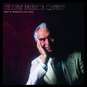 The Best Of The Dave Brubeck Quartet 1979 2004 Songs