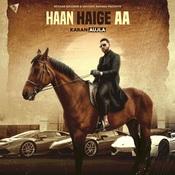 Haan Haige Aa Song