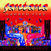 Sacred Fire: Santana Live In South America Songs