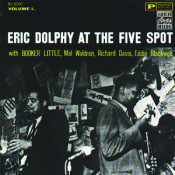 Eric Dolphy At The Five Spot - Vol. 1 Songs