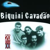 20 Grandes Sucessos De Biquini Cavadao Songs