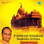 P Somasundaram - Sangeetha Archana (malayalam Devotional Songs) Songs